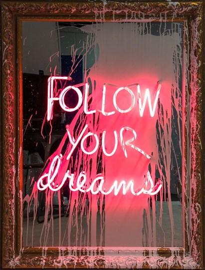Follow Your Dreams by Mr. Brainwash - Neon Lightbulb and Acrylic on Framed Mirror